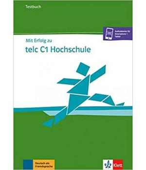 Тести Mit Erfolg zu telc C1 Hochschule, Testbuch