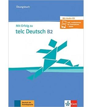 Вправи Mit Erfolg zu telc Deutsch B2, Übungsbuch mit Audio-CD