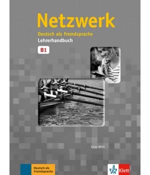 Книга для вчителя Netzwerk B1 Lehrerhandbuch