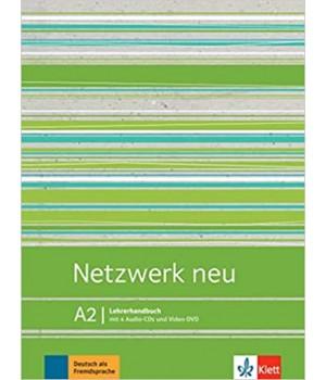 Книга для вчителя Netzwerk neu A2, Lehrerhandbuch mit Audio-CDs und Video-DVD