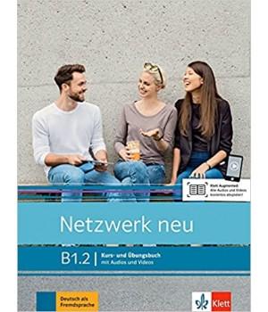 Підручник Netzwerk neu B1.2. Kurs- und Übungsbuch mit Audios und Videos