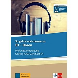 Підготовка до іспитів So geht's zu B1 - Hören Prüfungsvorbereitung Goethe-/ÖSZ-Zertifikat B1 Buch und MP3-Audio-Daten-CD