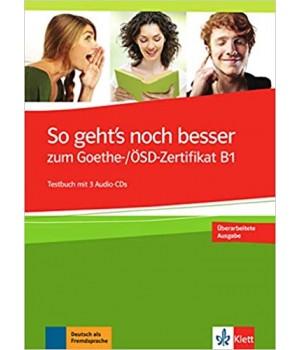 Тести So geht's noch besser zum Goethe-/ÖSD-Zertifikat B1Testbuch + 3 Audio-CDs