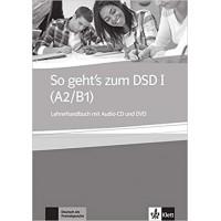Книга для учителя So geht's zum DSD II (B2/C1), Lehrerhandbuch + Audio-CD zum Ubungsbuch, Uberarbeitung wegen Prufungsanderung