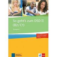 Вправи So geht's zum DSD II (B2/C1), Ubungsbuch (neue Ausgabe)