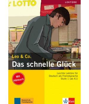 Книга для читання Das schnelle Glück (Stufe 1) Buch + CD