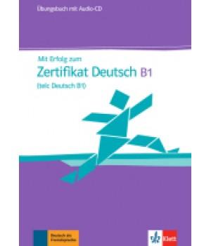 Вправи Mit Erfolg zum Zertifikat Deutsch (telc Deutsch B1), Übungsbuch + Audio-CD