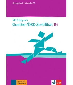Вправи Mit Erfolg zum Goethe-/ÖSD-Zertifikat B1. Übungsbuch.