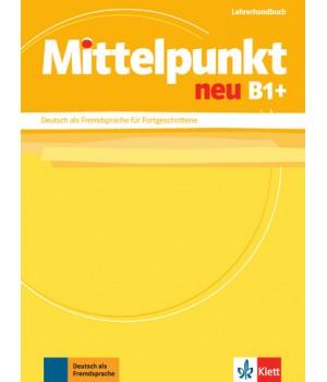 Словник Mittelpunkt neu B1+ Lehrerhandbuch