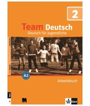 Рабочая тетрадь Team Deutsch 2 Arbeitsbuch