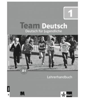 Книга для учителя Team Deutsch 1 Lehrerhandbuch