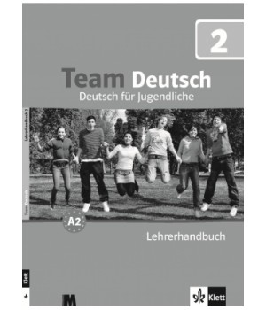 Книга для вчителя Team Deutsch 2 Lehrerhandbuch