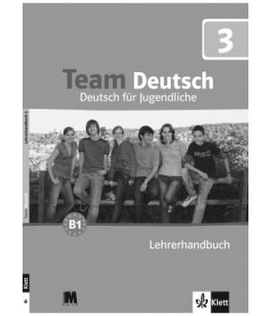 Книга для вчителя Team Deutsch 3 Lehrerhandbuch