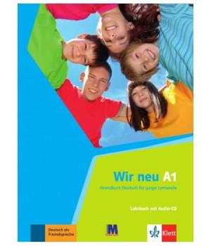 Підручник Wir Neu A1 Lehrbuch