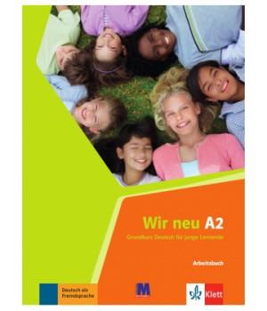 Робочий зошит Wir Neu A2 Arbeitsbuch