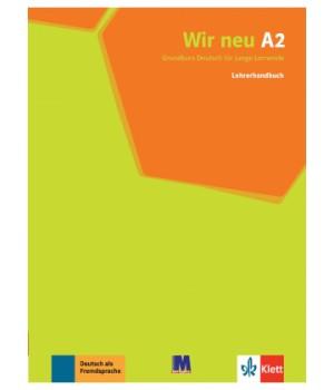 Книга для вчителя Wir Neu A2 Lehrerhandbuch
