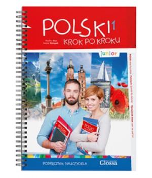 Книга для вчителя Polski, krok po kroku Junior 1 Podręcznik nauczyciela