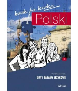 Книга для вчителя Polski, krok po kroku Gry i zabawy językowe 2