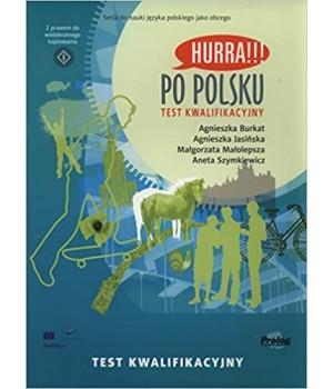 Тест Hurra!!! Po Polsku Test kwalifikacyjny