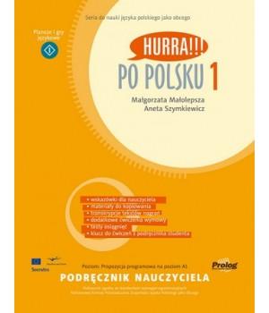 Hurra!!! Po polsku 1 Podręcznik nauczyciela