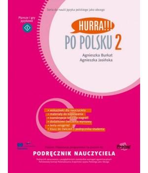 Hurra!!! Po Polsku 2 Podręcznik nauczyciela