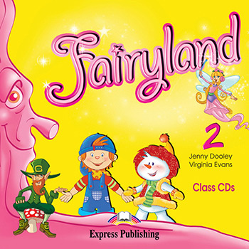 Диски Fairyland 2 Class CDs (Set of 2)