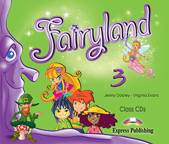 Диски Fairyland 3 Class CDs (Set of 3)