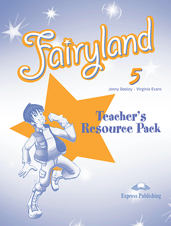 Книга для вчителя Fairyland 5 Teacher's Resource Pack