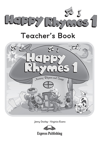 Книга для вчителя Happy Rhymes 1 Teacher's Book