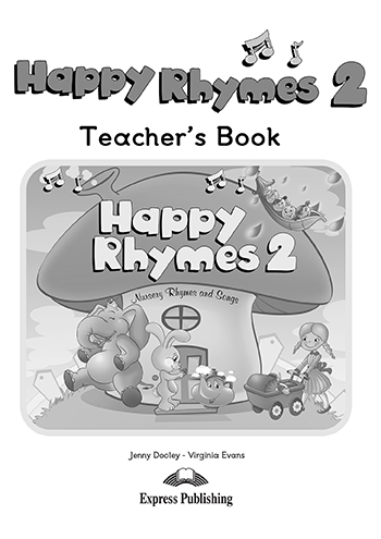 Книга для вчителя Happy Rhymes 2 Teacher's Book