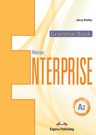 Граматика New Enterprise A2 Grammar Book