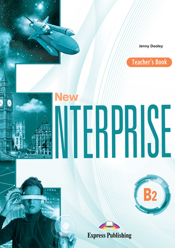 Книга для вчителя New Enterprise B2 Teacher's Book